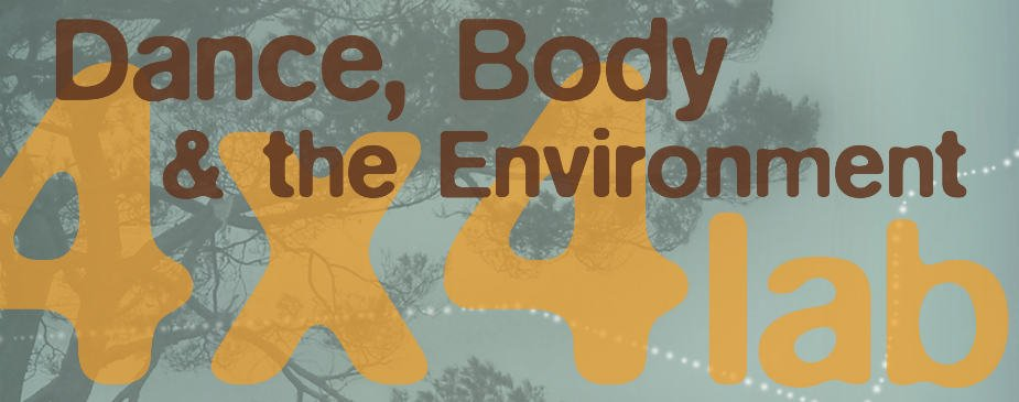 4×4 Dance, Body and the Environment
