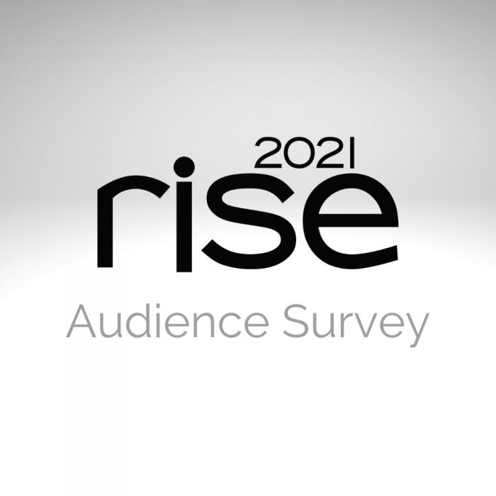 WATCH: Rise 2021 Audience Survey