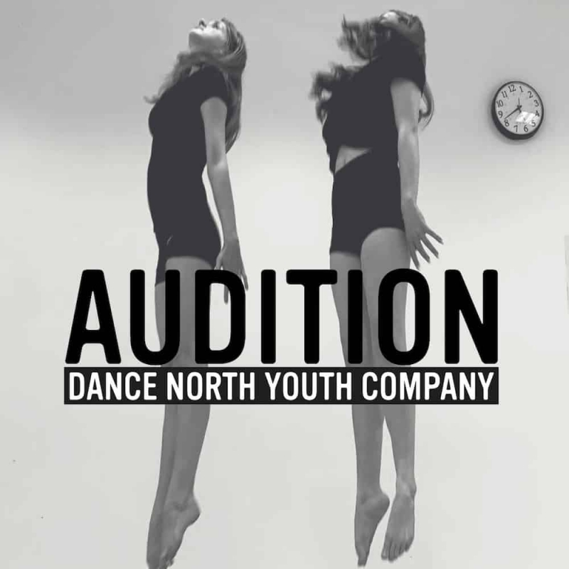 NEWS: Audition – Dance North Youth Company
