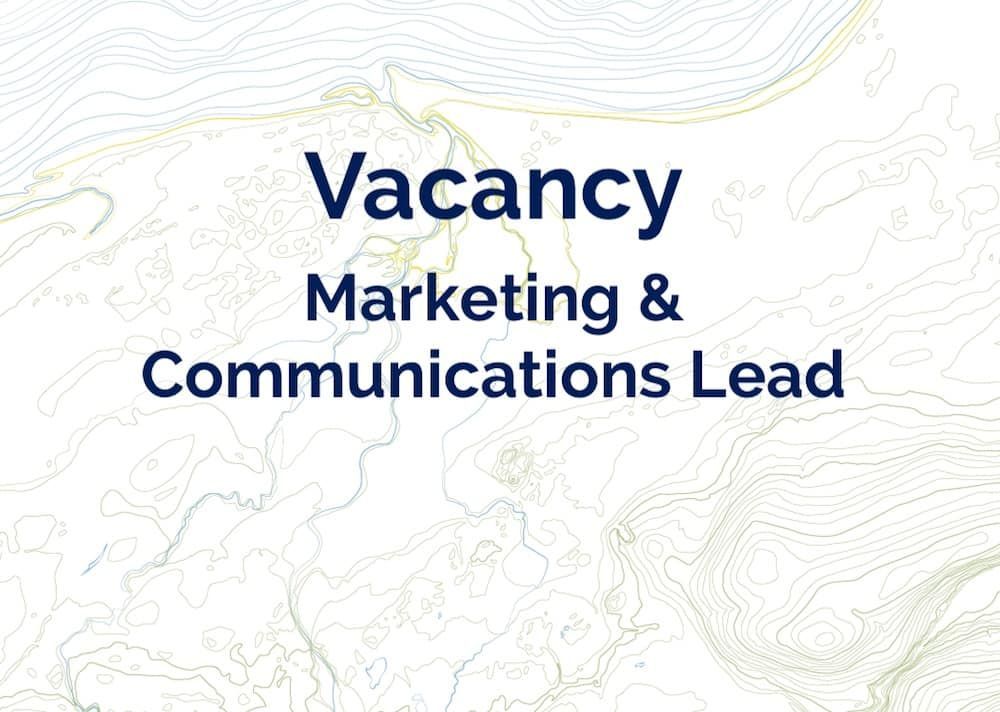 NEWS: Marketing and Communications Lead Vacancy